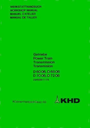 Werkstatthandbuch DEUTZ Getriebe D6006 D6806 D7006 D7206