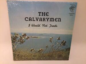 The Calvarymen I Would Not Trade Vinyl Lp Record Rare