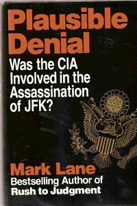 Plausible-Denial-Was-the-CIA-Involved-in-the-Assassination-of-JFK-by-Mark-Lane