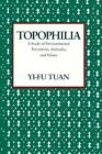 Topophilia: A Study of Environmental Perceptions, Attitudes, and Values by Yi-fu Tuan (Paperback, 1990)