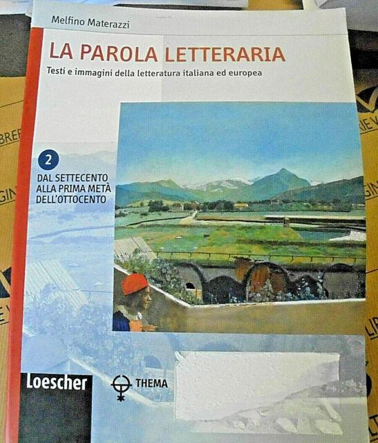 LA PAROLA LETTERARIA VOL.2 - MELFINO MATERAZZI - LOESCHER