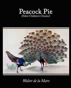 Peacock-Pie-A-Book-of-Rhymes-Paperback-by-De-LA-Mare-Walter-Brand-New-Fr