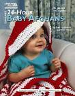 Crochet 24-Hour Baby Afghans (Leisure Arts #4883) by Rita Weiss Creative Partners (Paperback / softback, 2010)