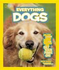 National Geographic Kids Everything Dogs: All the Canine Facts, Photos, and Fun You Can Get Your Paws On! by Becky Baines, Rebecca Baines (Hardback)