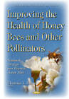 Improving the Health of Honey Bees & Other Pollinators: National Strategy & Research Action Plan by Nova Science Publishers Inc (Hardback, 2016)