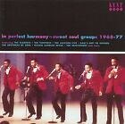 In Perfect Harmony: Sweet Soul Groups 1968-1977 by Various Artists (CD, Jul-2003, Kent)