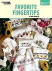 Favorite Fingertips (Leisure Arts #4841) by Jane Chandler (Book, 2009)