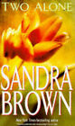 Two Alone by Sandra Brown (Paperback, 1996)