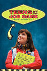 Teens and the Job Game: Prepare Today-Win It Tomorrow by Beverly Slomka Msed (Paperback / softback, 2011)
