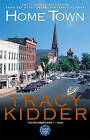 Home Town by Tracy Kidder (Paperback, 2000)