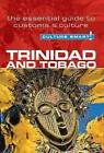 Trinidad and Tobago - Culture Smart!: The Essential Guide to Customs and Culture by Tim Ewbank (Paperback, 2011)