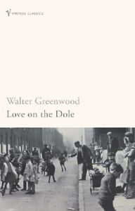 Love-On-The-Dole-by-Walter-Greenwood-NEW-Book-FREE-amp-Paperback