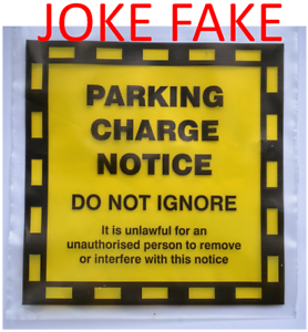 Remarkable, the fake parking ticket joke join. was