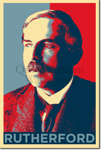 Photo Poster Gift Ernest Rutherford Art Print /'Hope/'