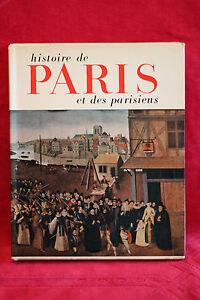 Histoire De Paris Et Des Parisiens - Editions Du Pont Royal 1957 MatéRiaux De Qualité SupéRieure