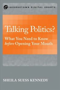 Talking-Politics-What-You-Need-to-Know-Before-Opening-Your-Mouth-Paperbac