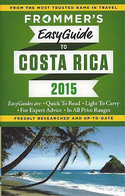Frommer's Easyguide to Costa Rica 2015 *SPECIAL PRICE - NEW*