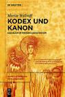 Kodex Und Kanon: Das Buch Im Fruhen Christentum by Martin Wallraff (Paperback / softback, 2013)