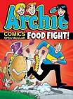 Archie Comics Spectacular: Food Fight! by Archie Superstars (Paperback, 2015)