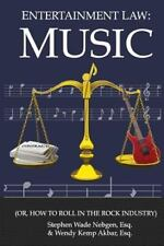 Entertainment Law: Entertainment Law : Music: (or, How to Roll in the Rock...