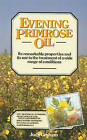 Evening Primrose Oil by Judy Graham (Paperback, 1989)
