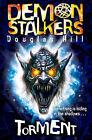 Demon Stalkers - Torment by Douglas Hill (Paperback, 2009)