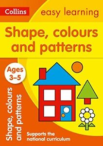 Collins-Easy-Learning-Shapes-Colours-and-Patterns-Ages-3-5-New-Edition