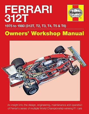 Ferrari 312t (owners' Workshop Manual) Buch Book 312 T T2 T3 T4 T5 T6 Data Lauda GüNstige VerkäUfe