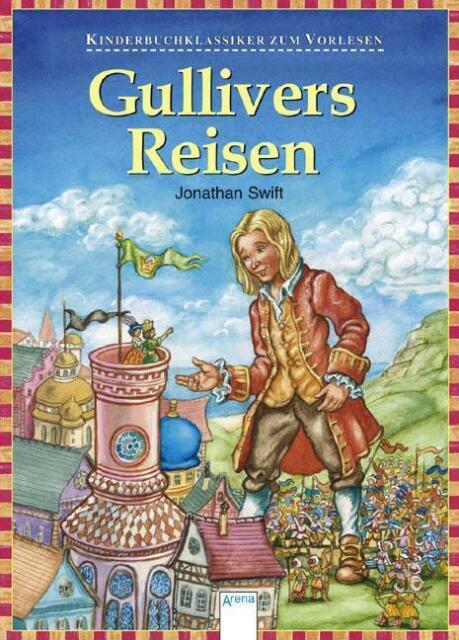 Gullivers Reisen: Kinderbuchklassiker zum Vorlesen von Jonathan Swift