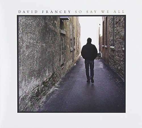 Francey David - So Say We All Nuovo CD
