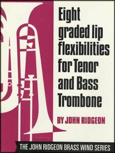 8 Classés Lip Flexibilités Pour Ténor & Bass Trombone-afficher Le Titre D'origine