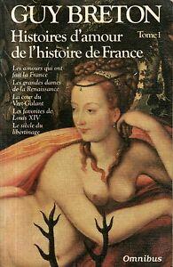HISTOIRES-D-039-AMOUR-DE-L-039-HISTOIRE-DE-FRANCE-1-GUY-BRETON-Ref-50147