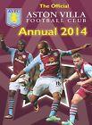 Official Aston Villa FC Annual: 2014 by Grange Communications Ltd (Hardback, 2013)