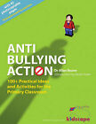 Anti-bullying Action: 100+ Practical Ideas and Activities for the Primary Classroom by Allan L. Beane, Molly Potter (Paperback, 2008)