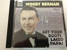 Woody Herman - Get Your Boots Laced Papa (2003) CD