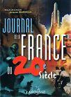 JACQUES MARSEILLE Journal de la France du 20e siècle - Editions Larousse