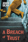 A Breach of Trust by John Dean (Hardback, 2015)