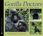 Gorilla Doctors: Saving Endangered Great Apes by Pamela S Turner (Hardback, 2008)