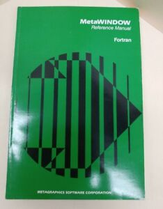Details about MetaWindow Reference Manual Fortran V 3 Metagraphics Software  Corp 1986
