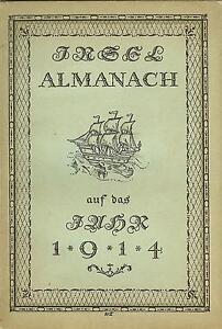 Insel-Almanach auf das Jahr 1914 - Insel Verlag mit Insel-Büchereiverzeichnis - <span itemprop='availableAtOrFrom'>Hadamar, Deutschland</span> - Insel-Almanach auf das Jahr 1914 - Insel Verlag mit Insel-Büchereiverzeichnis - Hadamar, Deutschland