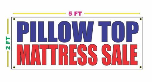 PILLOW TOP MATTRESS SALE Banner Sign NEW 2x5 sheet sets pillow cases comforters