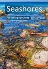Seashores: An Ecological Guide by Julian Cremona (Paperback, 2014)