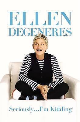 1 of 1 - Seriously... I'm Kidding by Ellen DeGeneres (Paperback, 2011)