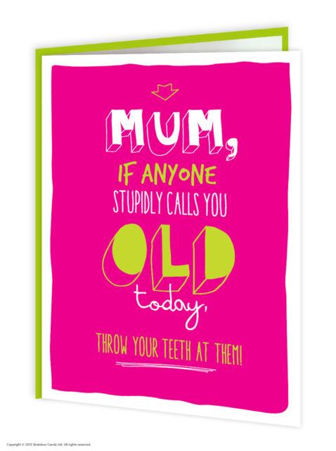Brainbox Candy Birthday Greeting Cards Funny Cheeky Joke Humour Mum Mummy Mother
