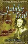 Jubilee Trail by Gwen Bristow (Paperback, 2006)
