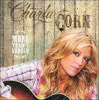 More Than I Should * by Charla Corn (CD, Jul-2009, Winding Road)