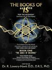 The Books of Is: Book One: The Dance of Becoming by R Lowery-Hawk (Paperback / softback, 2012)