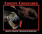 Creepy Creatures by Sneed Collard (Paperback, 1999)