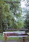 Rauslauf-Roman von Jasmin N. Weidner (2013, Taschenbuch)