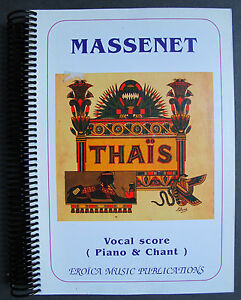 MASSENET-THAIS-VOCAL-SCORE-PIANO-CHANT-EROICA-MUSIC-OPERA-3-ACTES-ANATOLE-FRANCE
